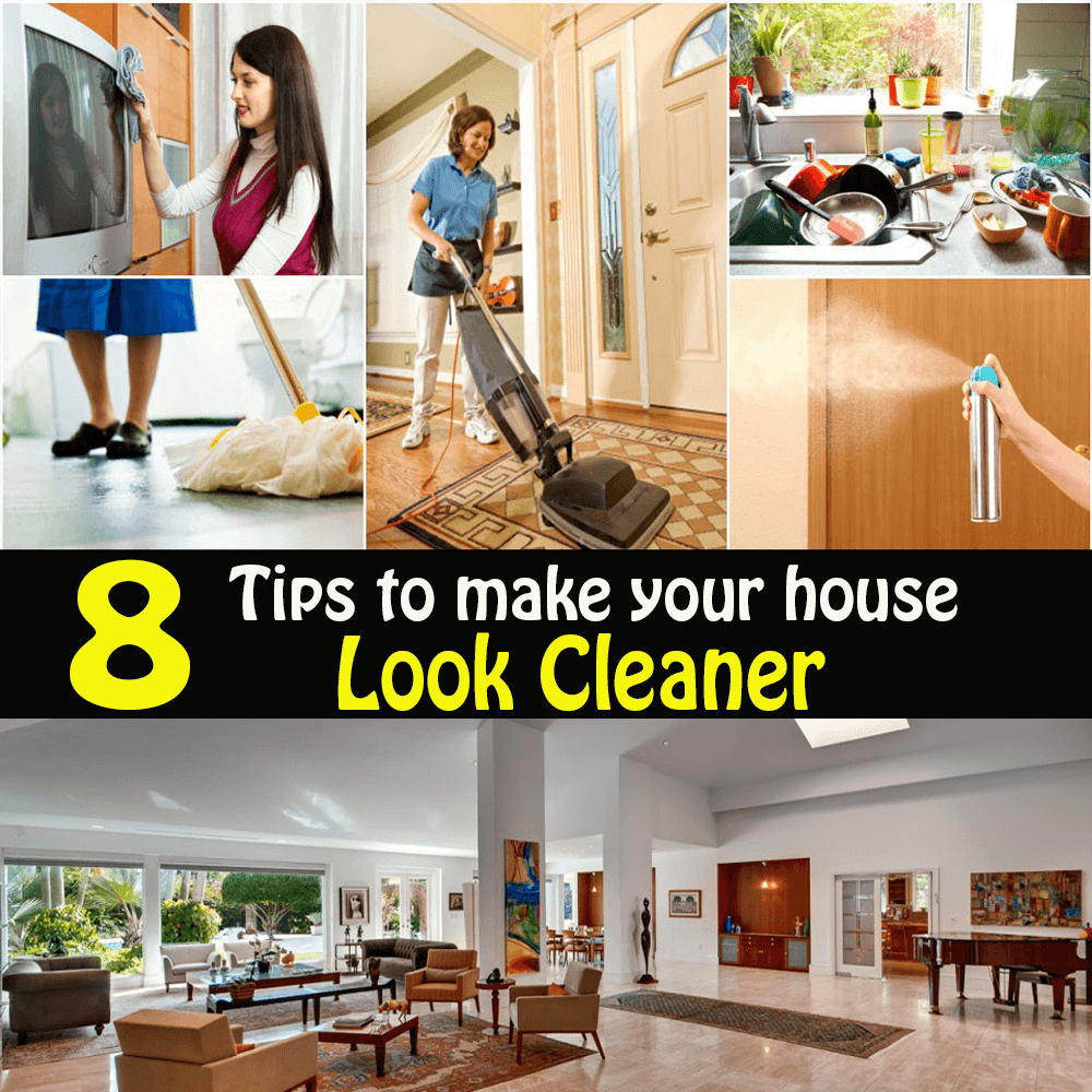 Make Your House Look Cleaner
