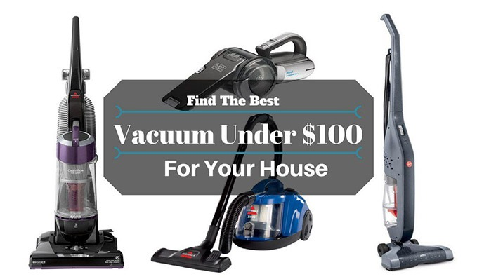 Best Vacuum Under 100