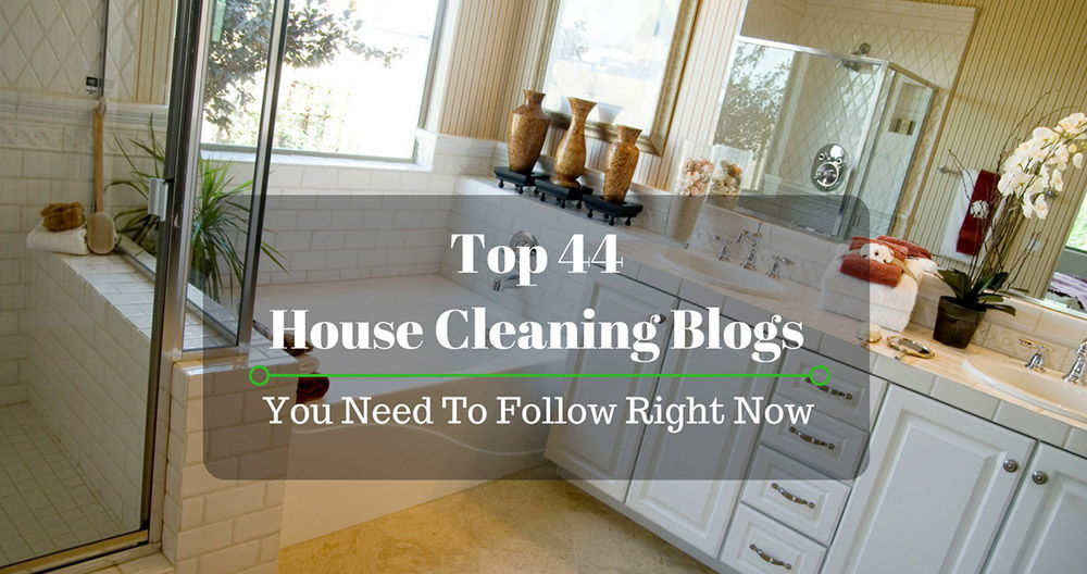 best House Cleaning Blogs